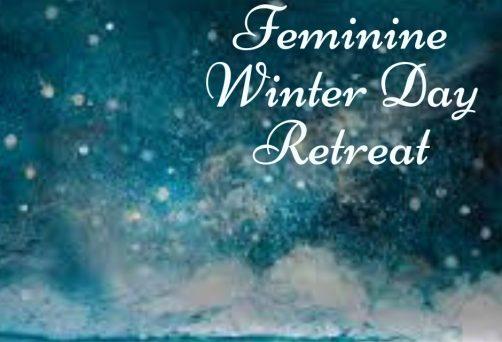 Feminine Winter Day Retreat (Saturday 23rd February)