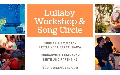Lullaby Pregnancy Workshop and Song Circle (Sunday 31st March)